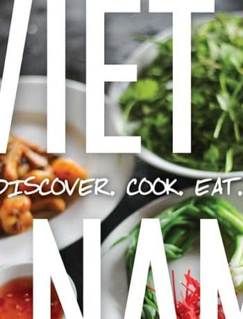 Vietnam: Discover. Cook. Eat - An eBook of Vietnamese recipes packed with over 40 pages of damn TASTY goodness.