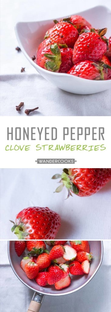 Honeyed Pepper Clove Strawberries - These sweet, healthy bites are a simple dessert that will be the topic of conversation at the dinner table. This flavour combination is SUPERB. Vegetarian. | wandercooks.com