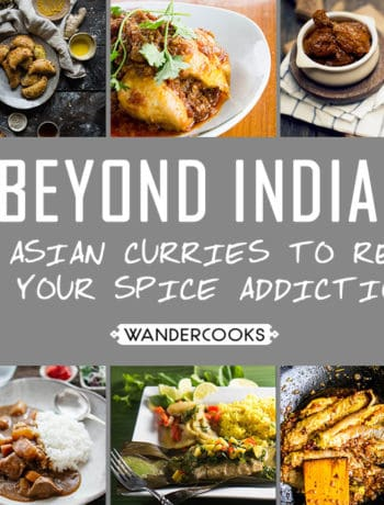 Beyond India: 13 Asian Curries To Rev Up Your Spice Addiction