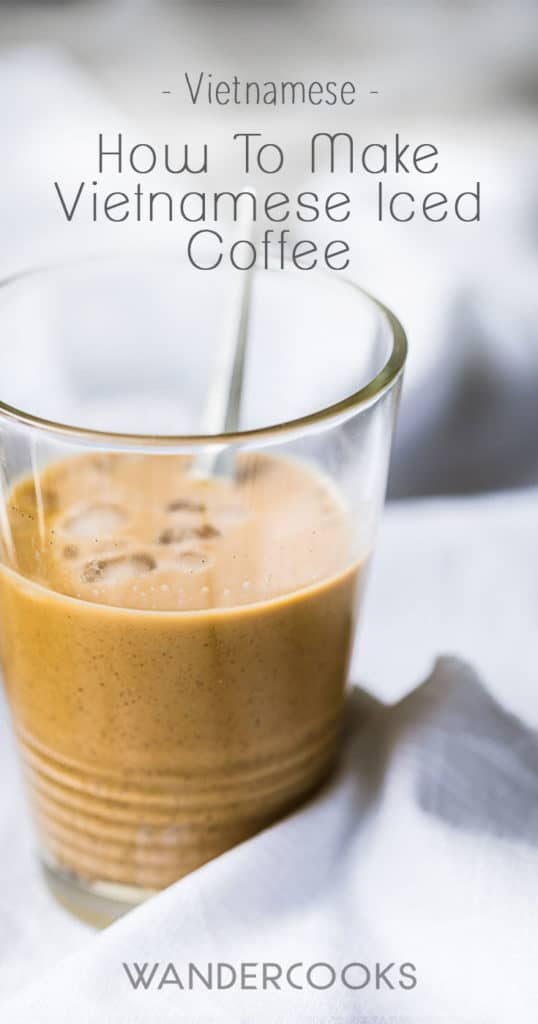 How To Make Vietnamese Iced Coffee - Learn to make this velvety, chocolate-esque drink and get your caffeine fix for the day! | wandercooks.com