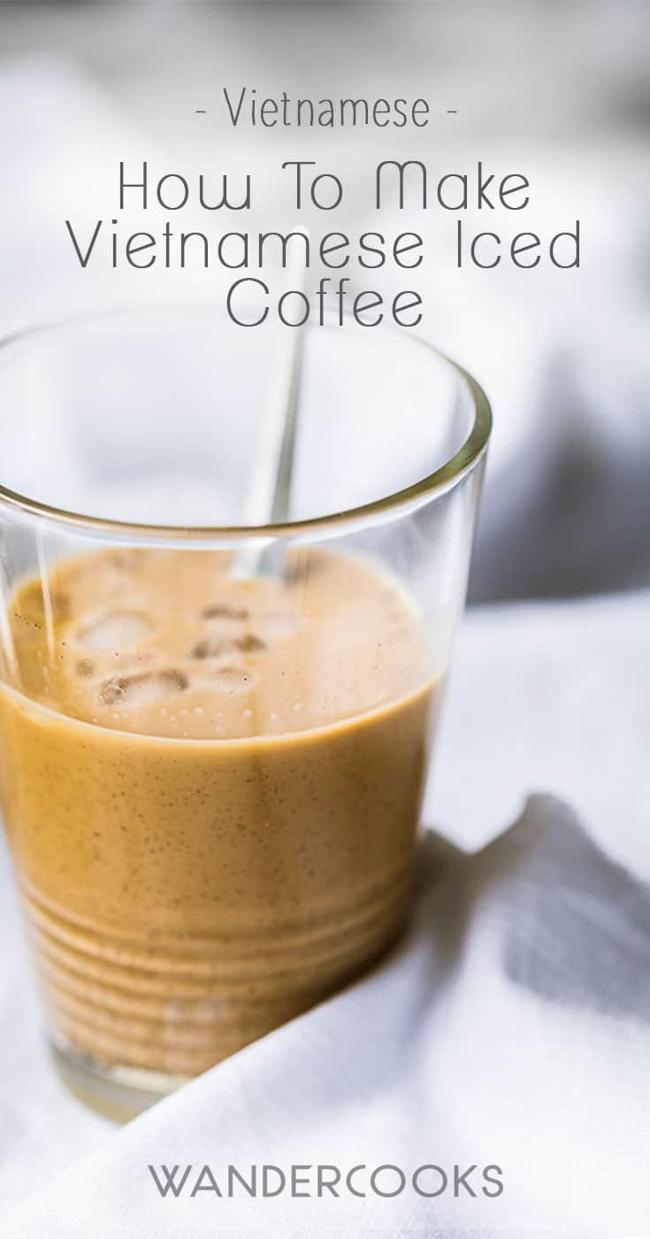 How to make Vietnamese Iced Coffee (cà phê sữa đá)