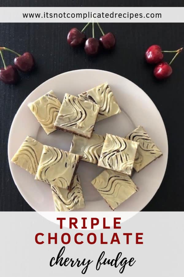 Triple Chocolate Cherry Fudge - Its Not Complicated Recipes | 10 Mouth Watering Recipes You Need This Australia Day