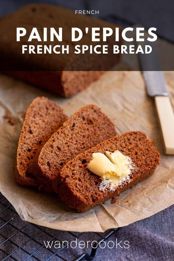 Pain d'Epices – French Spice Bread