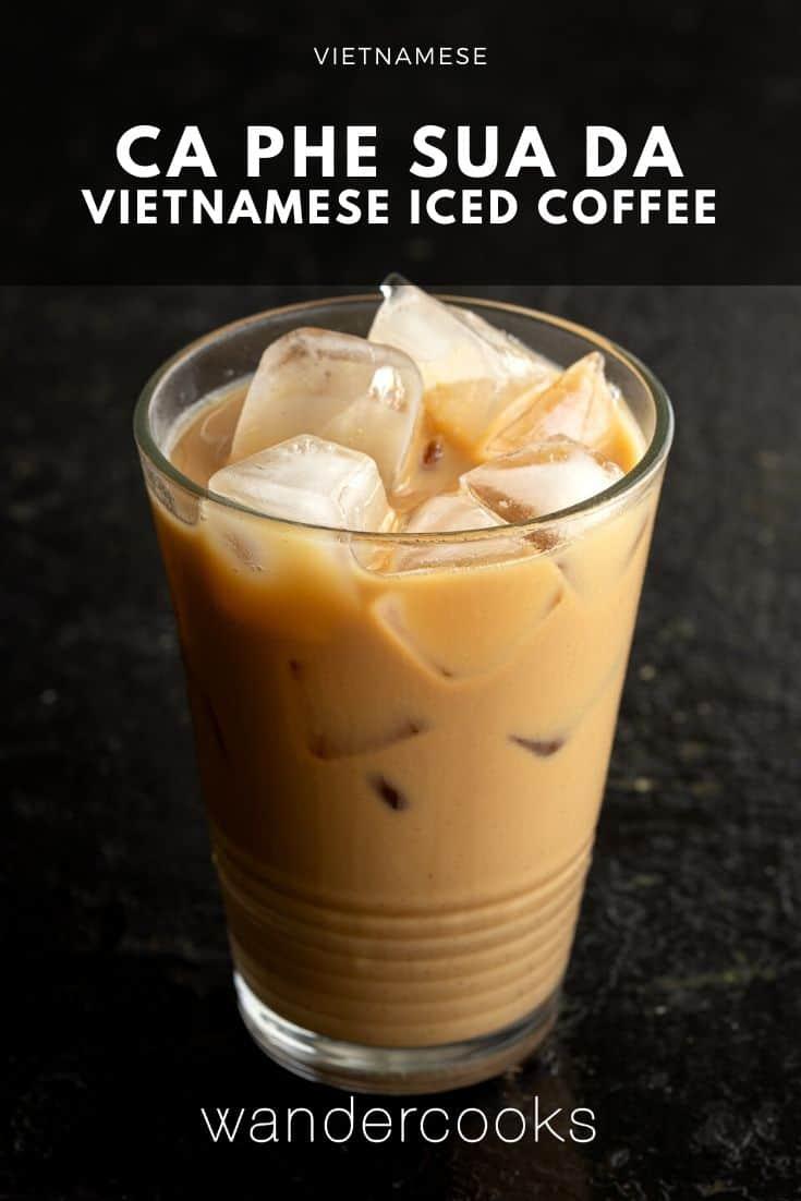 Vietnamese Iced Coffee - Cà Phê Sữa Đá