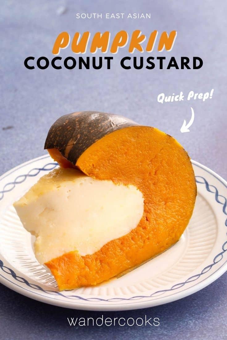 Pumpkin Coconut Custard - Southeast Asian Dessert