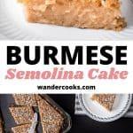 A collage of Burmese semolina cake images.