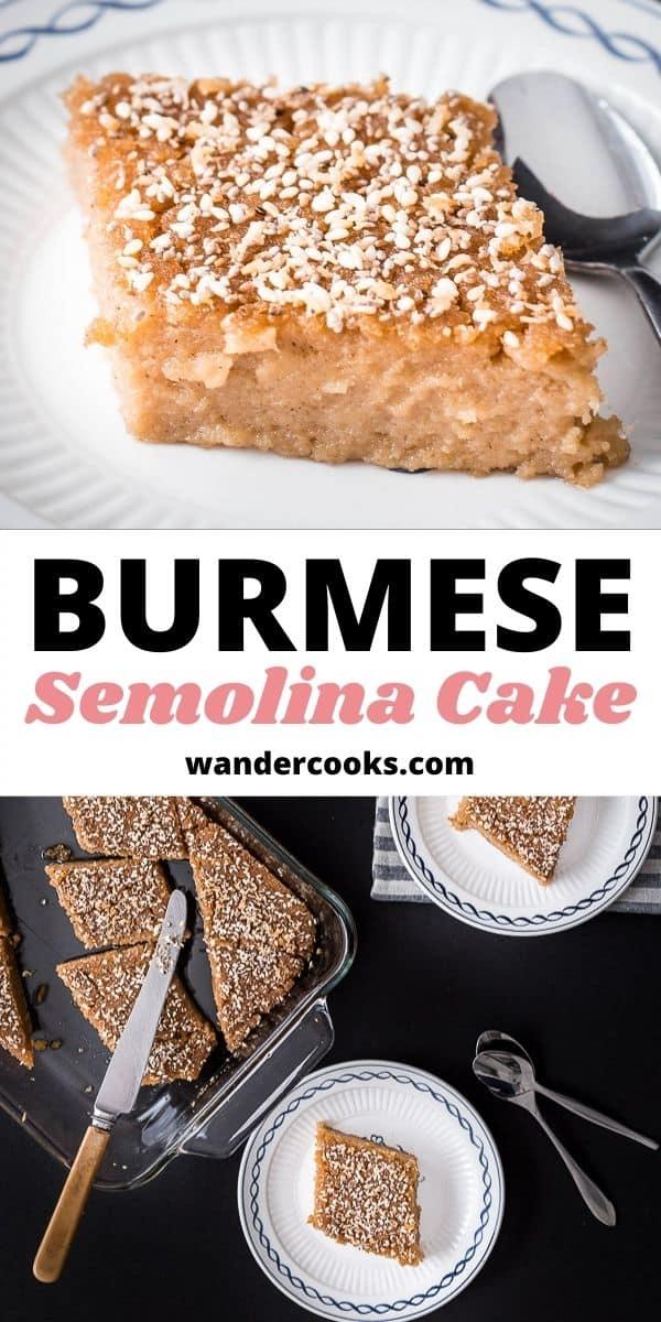 Burmese Semolina Cake (Shwegyi Sanwei Makin)