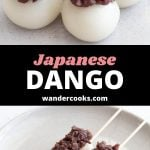 "Two angles of dango on sticks topped with anko and the words ""Japanese Dango wandercooks.com""."