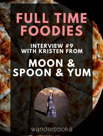"""Pizza with text overlay that reads """"Full time Foodies Interview #9 with Kristen from MOON and Spoon and Yum""""."""
