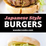 Two Japanese burgers with text overlay which reads 'Japanese Style Burgers Wandercooks.com'.