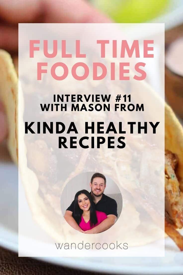 Full Time Foodies - Kinda Healthy Recipes