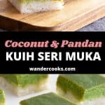 "Two images of sliced seri muka with text overlay that reads ""coconut and pandan kuih seri muka wandercooks.com""."
