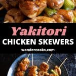 """Two images of yakitori chicken skewers with the text """"Yakitori Chicken Skewers wandercooks.com""""."""