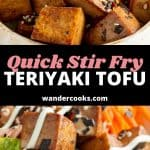A collage of images showing teriyaki tofu with text overlay.