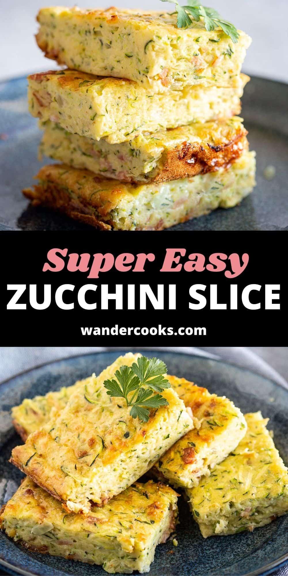Super Easy Zucchini Slice