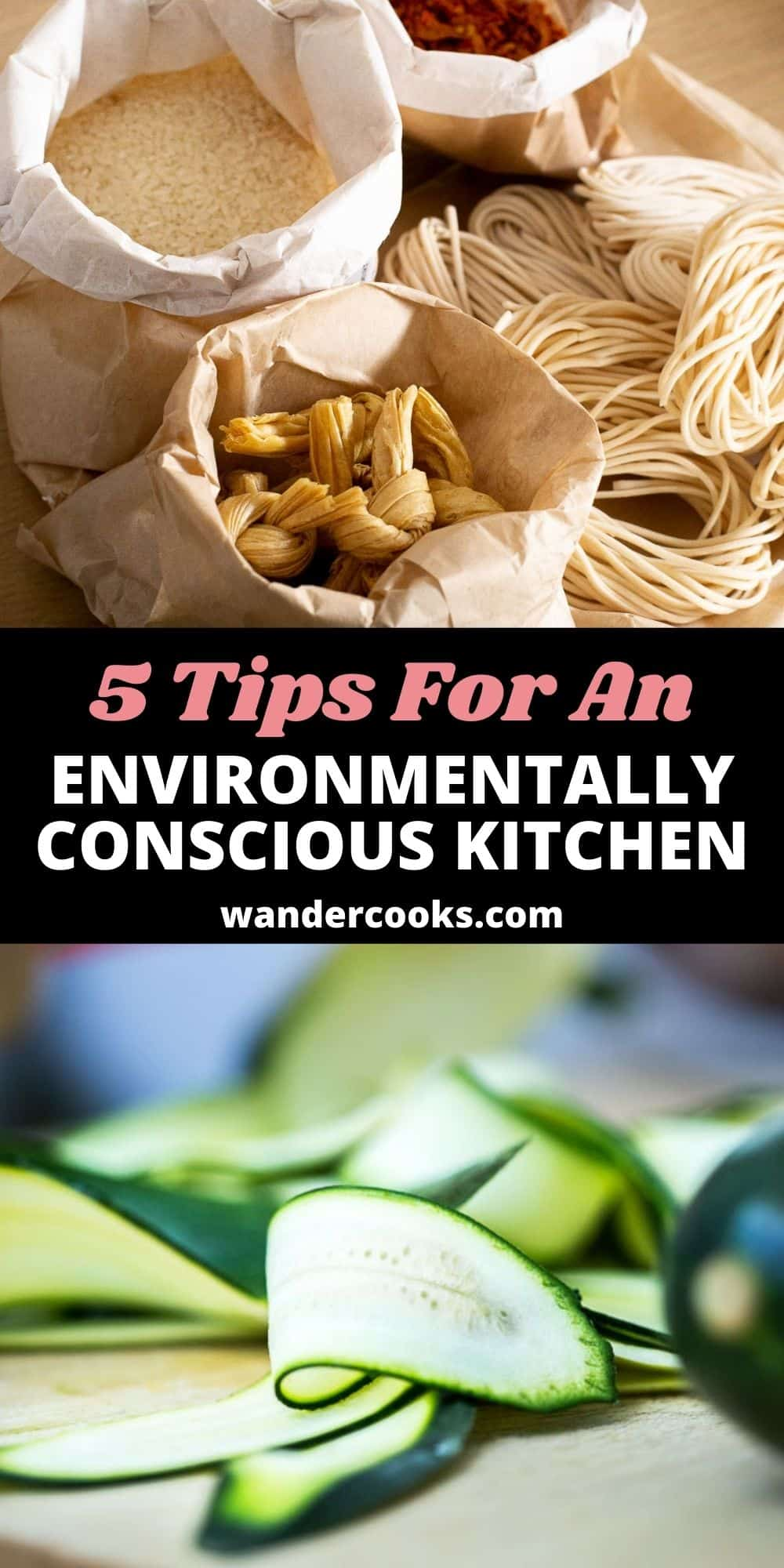 5 Tips For an Environmentally Conscious Kitchen - Cooking Sustainably with Zero Waste Food in Mind